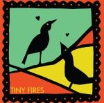 Tiny Fires CD