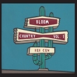 Bloom Country, Vol. 1